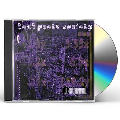 Dead Poets Society DEPROGRAMMING CD