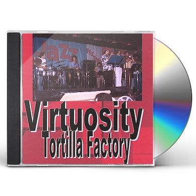 TORTILLA FACTORY VIRTUOSITY CD