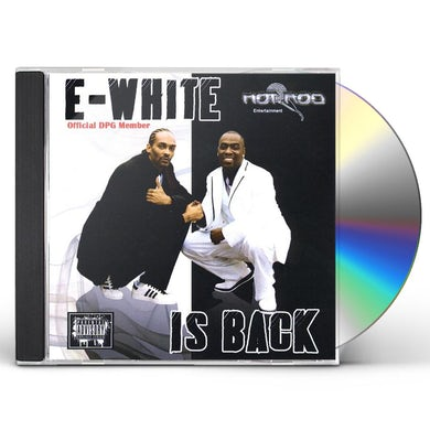 E-White IS BACK CD