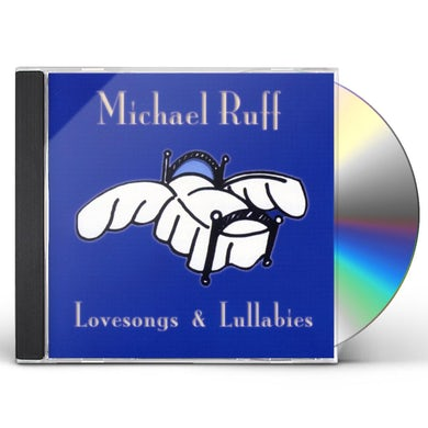 Michael Ruff LOVESONGS & LULLABIES CD