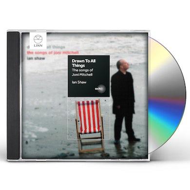 Ian Shaw JONI MITCHELL: DRAWN TO ALL THINGS CD