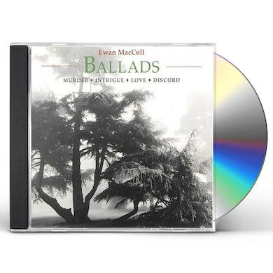 Ewan MacColl BALLADS: MURDER INTRIGUE LOVE DISCORD CD