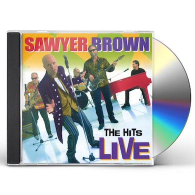 Sawyer Brown HITS LIVE CD