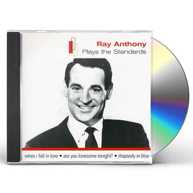 Ray Anthony PLAYS THE STANDARDS CD