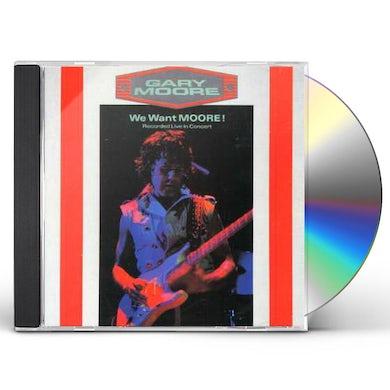 Gary Moore WE WANT MOORE CD