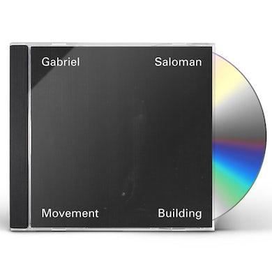 Gabriel Saloman MOVEMENT BUILDING CD