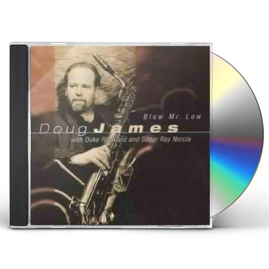Doug James BLOW MR LOW CD