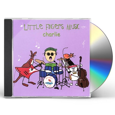Charlie LITTLE FINGERS MUSIC CD