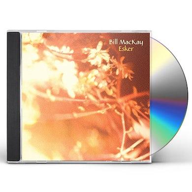Bill Mackay ESKER CD