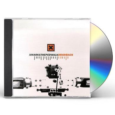 X Marks The Pedwalk DRAWBACK CD