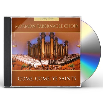Mormon Tabernacle Choir LEGACY SERIES COME COME YE SAINTS CD