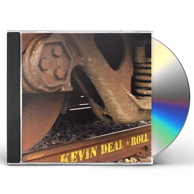 Kevin Deal ROLL CD