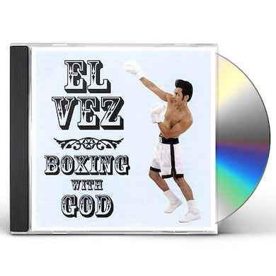 El Vez BOXING WITH GOD CD