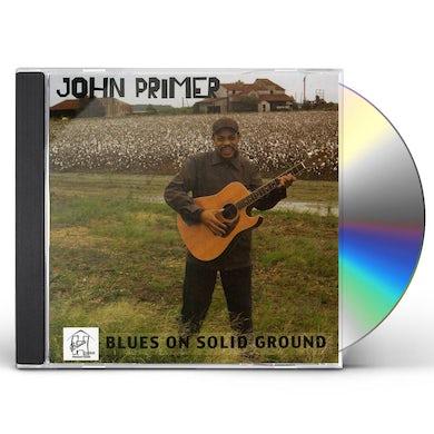 John Primer BLUES ON SOLID GROUND CD