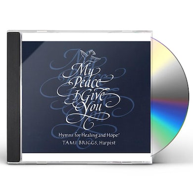 Tami Briggs MY PEACE I GIVE YOU CD