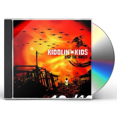 Riddlin Kids STOP THE WORLD CD