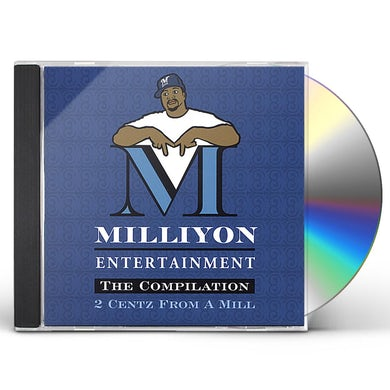 Milliyon 2 CENTZ FROM A MILL CD