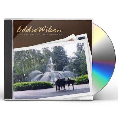 Eddie Wilson POSTCARD FROM SAVANNAH CD