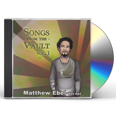 Matthew Ebel SONGS FROM THE VAULT 1 CD