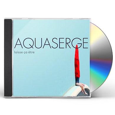 Aquaserge  LAISSE CA ETRE (LET IT BE) CD