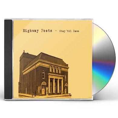 Highway Poets STAY 'TIL DAWN CD