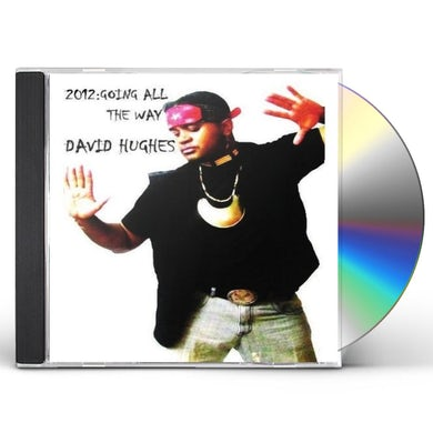 David Hughes 2012: GOING ALL THE WAY CD