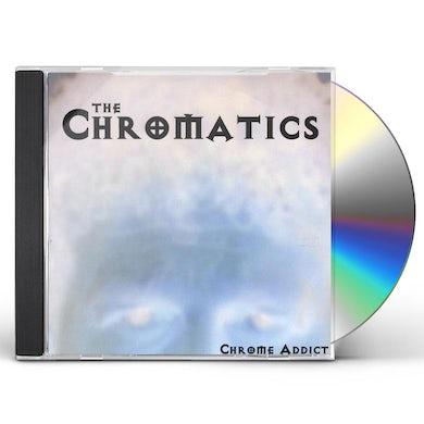 Chromatics CHROME ADDICT CD