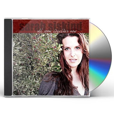 Sarah Siskind ALL COME TOGETHER NOW CD