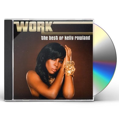 Kelly Rowland WORK: BEST OF CD