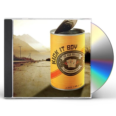 High Rollers KICK IT BOY CD