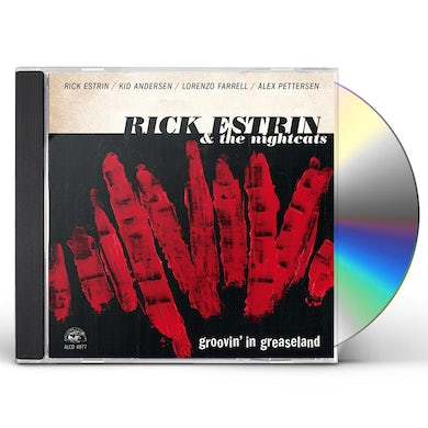Rick Estrin & The Nightcats GROOVIN' IN GREASELAND CD