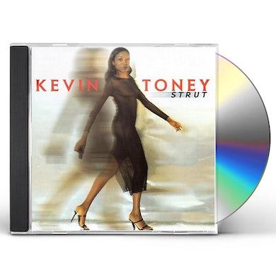 Kevin Toney STRUT CD