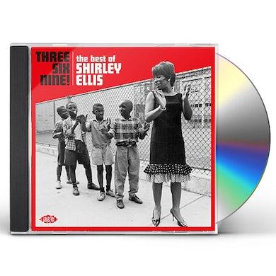 THREE SIX NINE: THE BEST OF SHIRLEY ELLIS CD