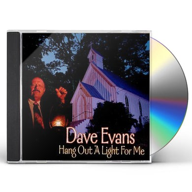 Dave Evans HANG A LIGHT OUT FOR ME CD
