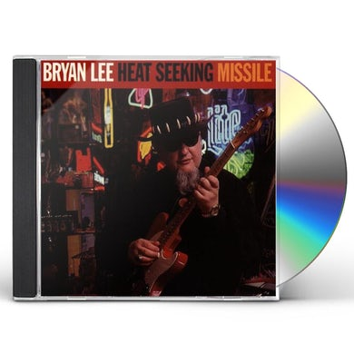 Bryan Lee HEAT SEEKING MISSILE CD