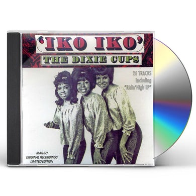 Dixie Cups IKO IKO CD