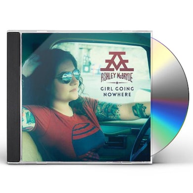 Ashley McBryde GIRL GOING NOWHERE CD