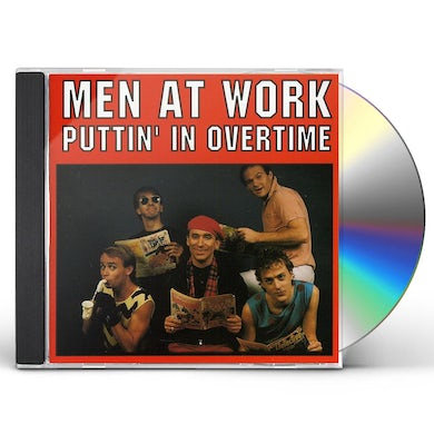 Men At Work PUTTIN IN OVERTIME CD