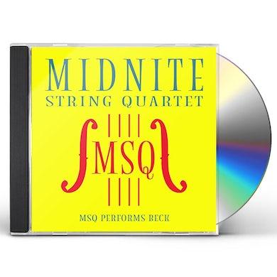 Midnite String Quartet MSQ PERFORMS BECK (MOD) CD