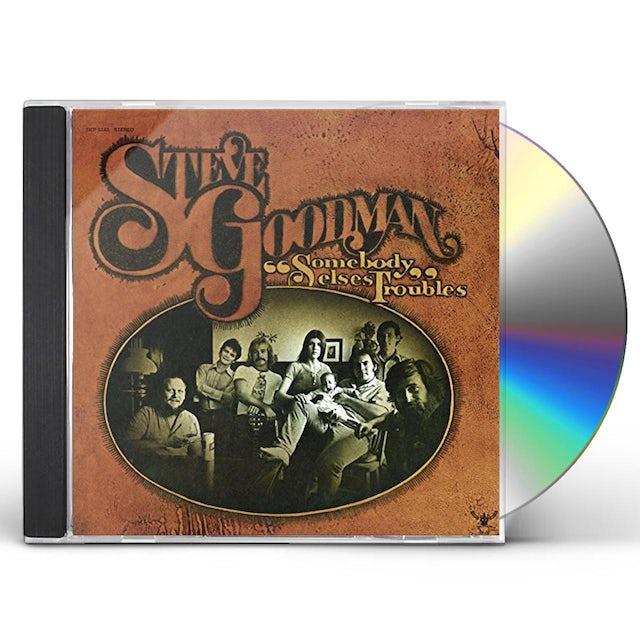 Steve Goodman SOMEBODY ELSE'S TROUBLES CD