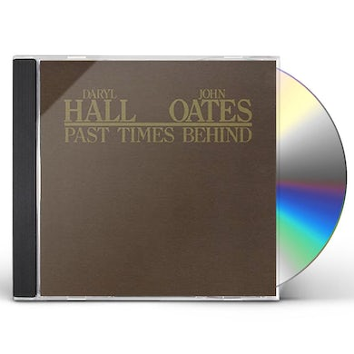 Hall & Oates PAST TIMES BEHIND CD