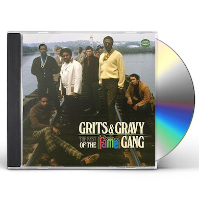 GRITS & GRAVY-THE BEST OF THE FAME GANG CD