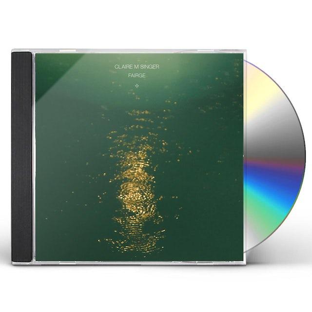 Claire M Singer FAIRGE CD