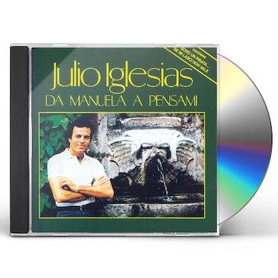 Julio Iglesias DA MANUELA A PENSAMI CD
