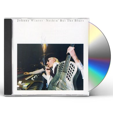 Johnny Winter NOTHIN BUT THE BLUES CD
