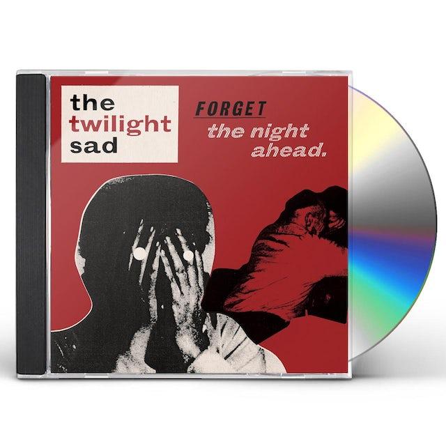 Twilight Sad FORGET THE NIGHT AHEAD CD