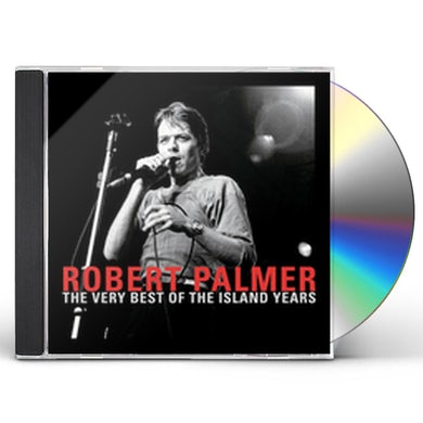 Robert Palmer VERY BEST OF THE ISLAND YEARS CD