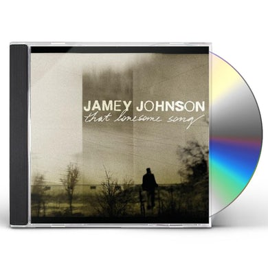 Jamey Johnson THAT LONESOME SONG CD