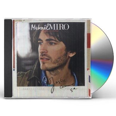 Mickael Miro JUSTE COMME CA CD