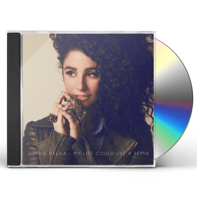 Sophie Delila MY LIFE COULD USE A REMIX CD